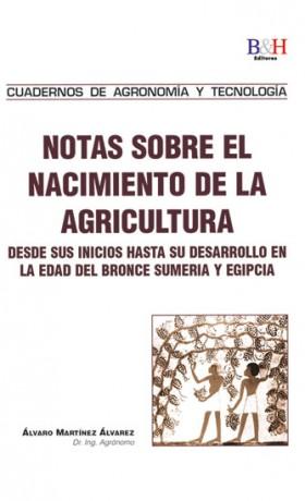 Notas sobre el Nacimiento de la Agricultura